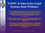 naepc interactive legal systems joint webinars