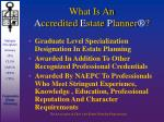 what is an a ccredited e state p lanner24