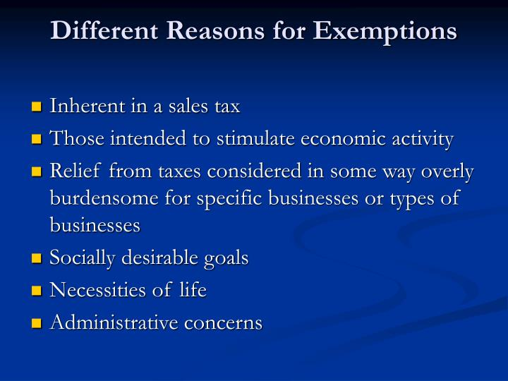 Different Reasons for Exemptions