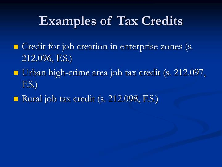 Examples of Tax Credits