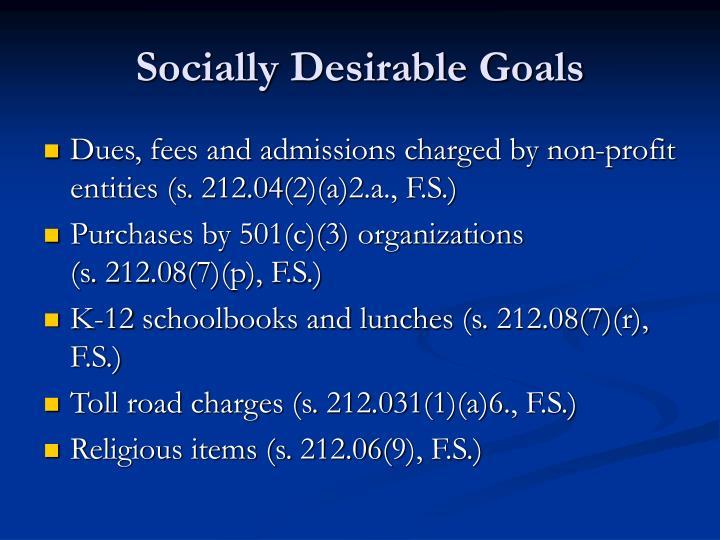 Socially Desirable Goals