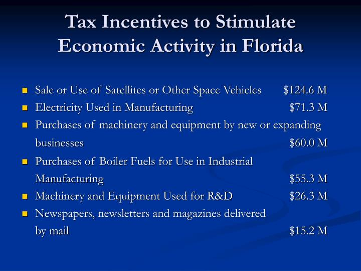 Tax Incentives to Stimulate Economic Activity in Florida