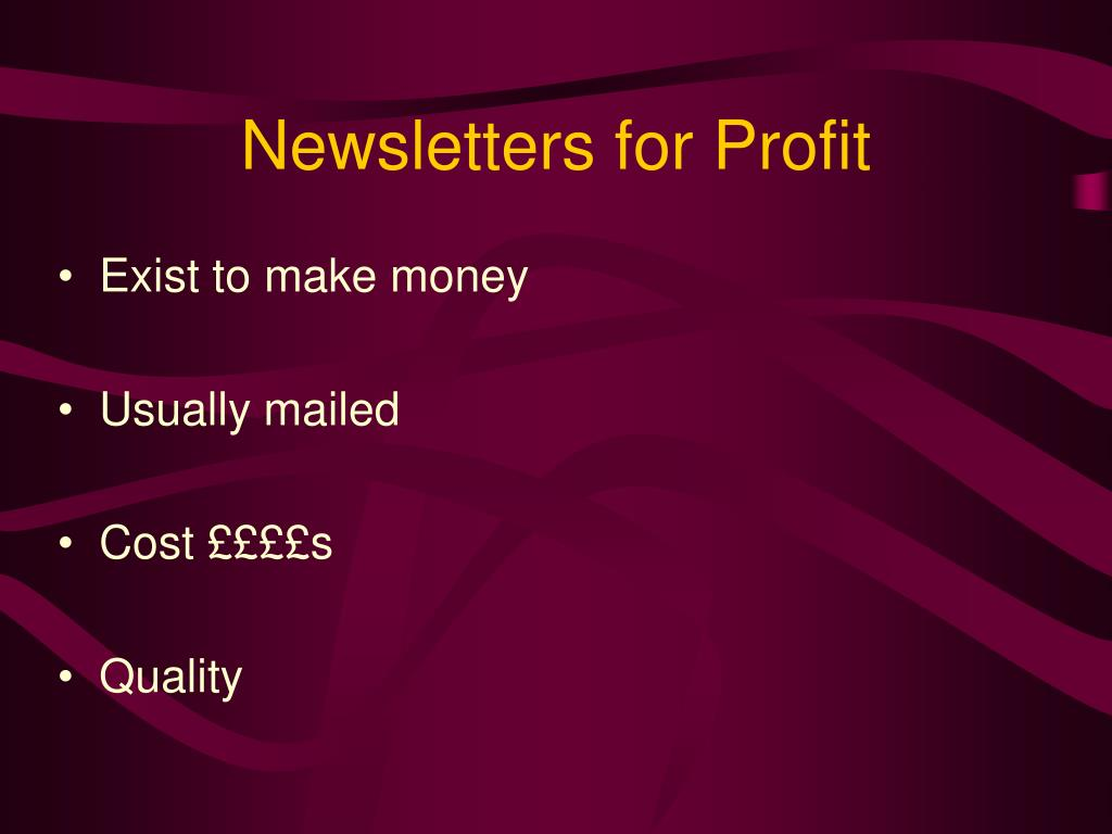 Newsletters for Profit