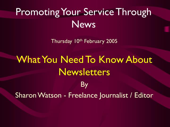 Promoting your service through news