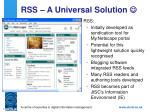 rss a universal solution