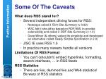 some of the caveats