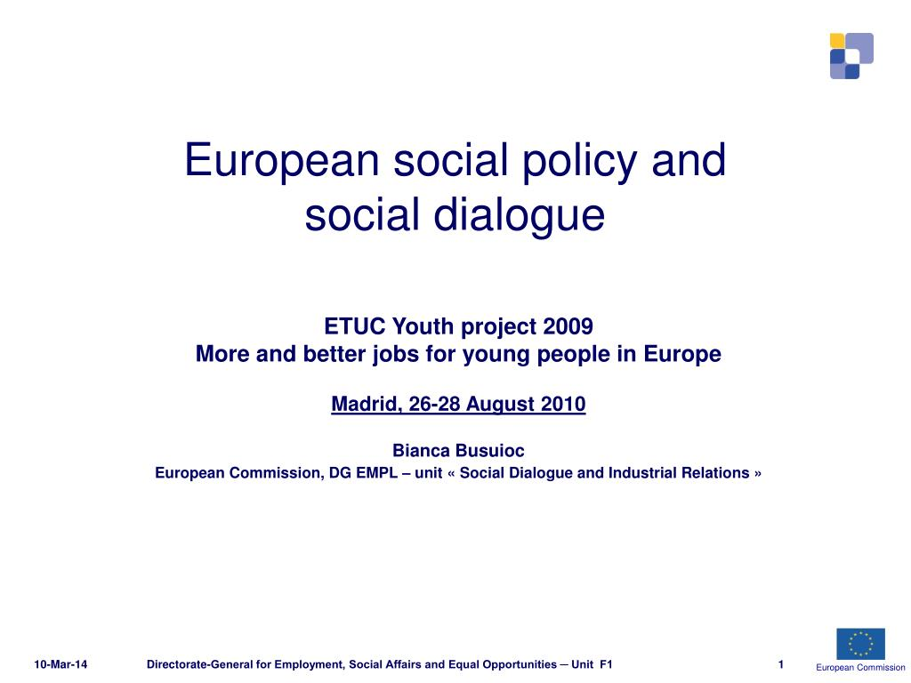european social policy and social dialogue l.