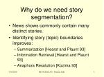 why do we need story segmentation