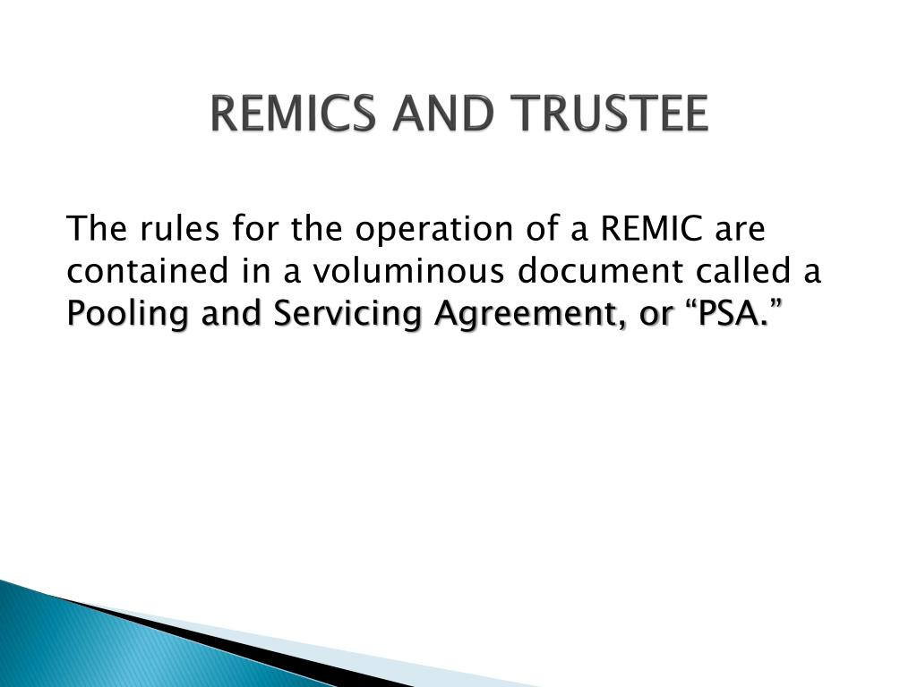 REMICS AND TRUSTEE