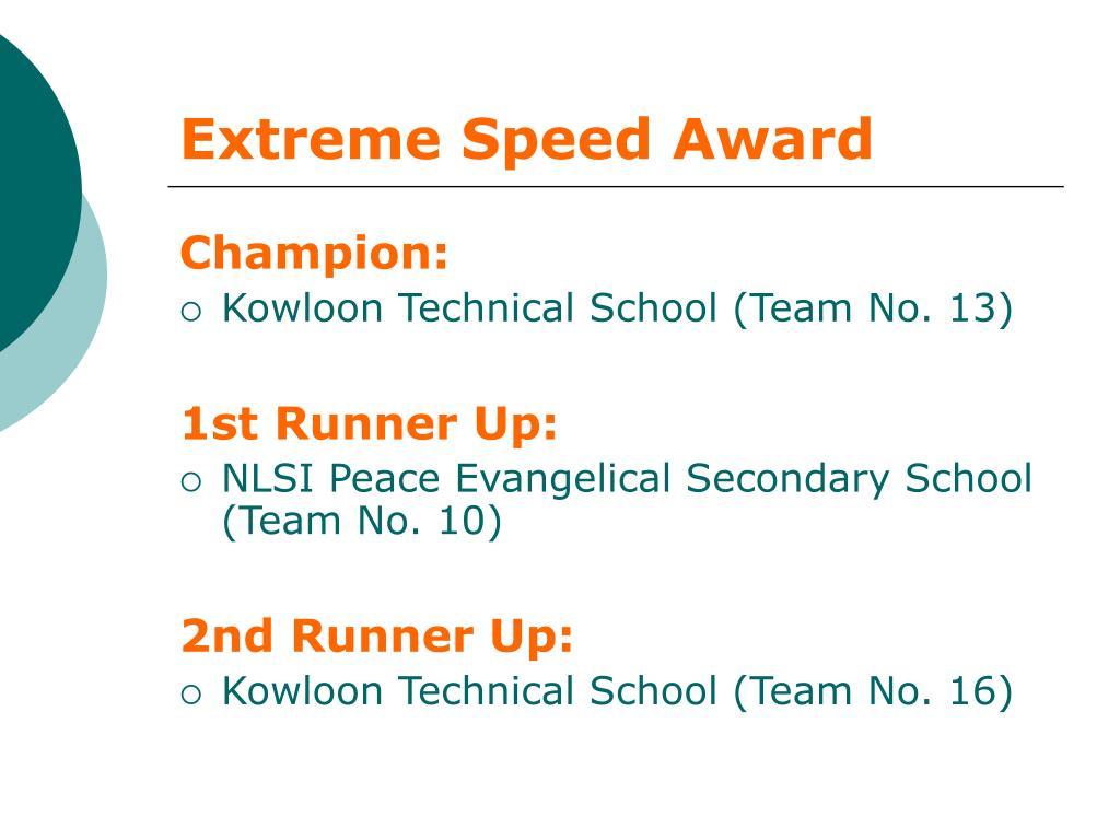 Extreme Speed Award