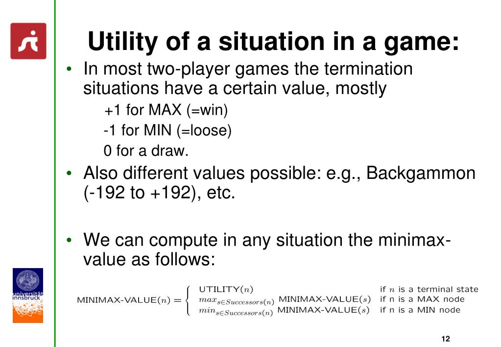 Utility of a situation in a game: