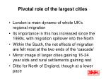 pivotal role of the largest cities