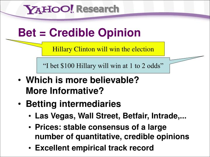 Bet credible opinion