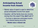 anticipating actual income from assets