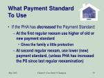 what payment standard to use59
