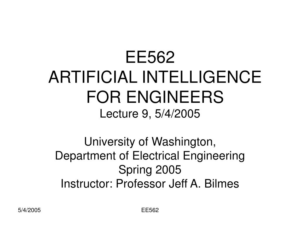 ee562 artificial intelligence for engineers l.