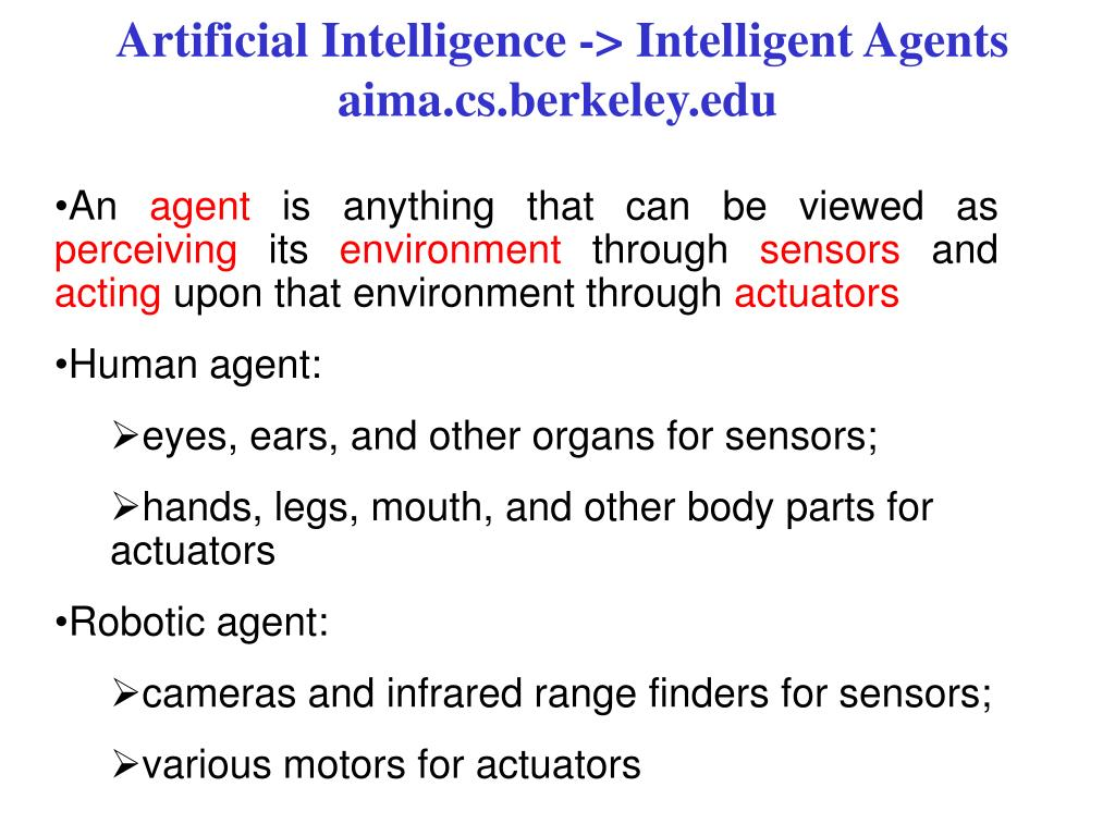 artificial intelligence intelligent agents aima cs berkeley edu l.