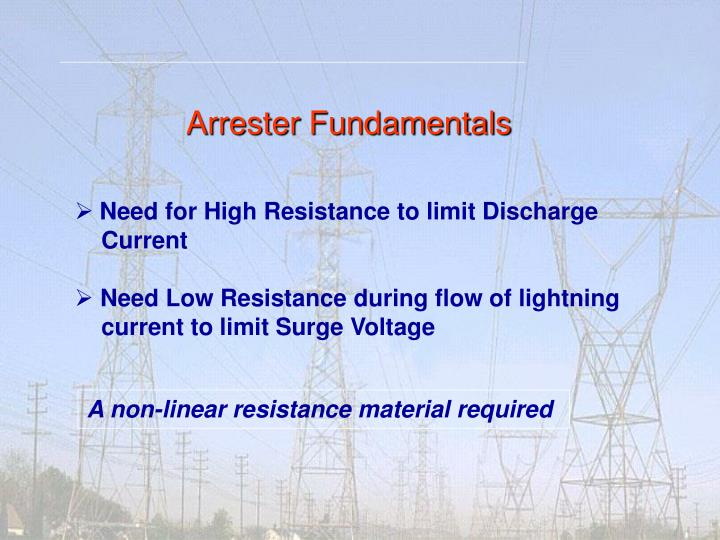 Arrester fundamentals