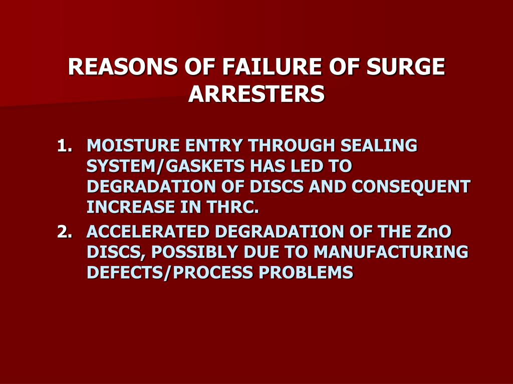 REASONS OF FAILURE OF SURGE ARRESTERS