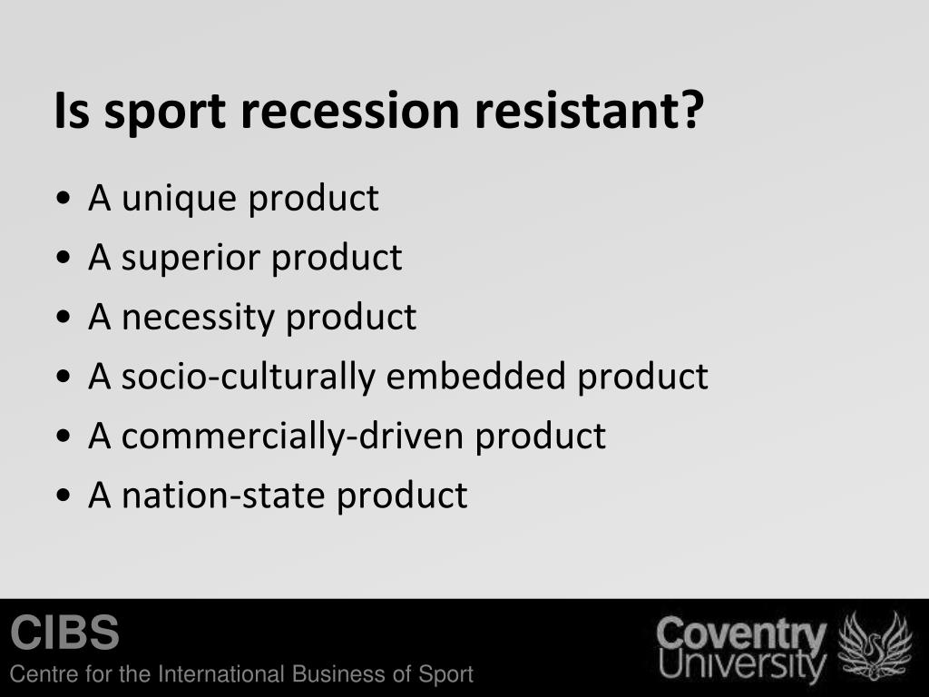Is sport recession resistant?