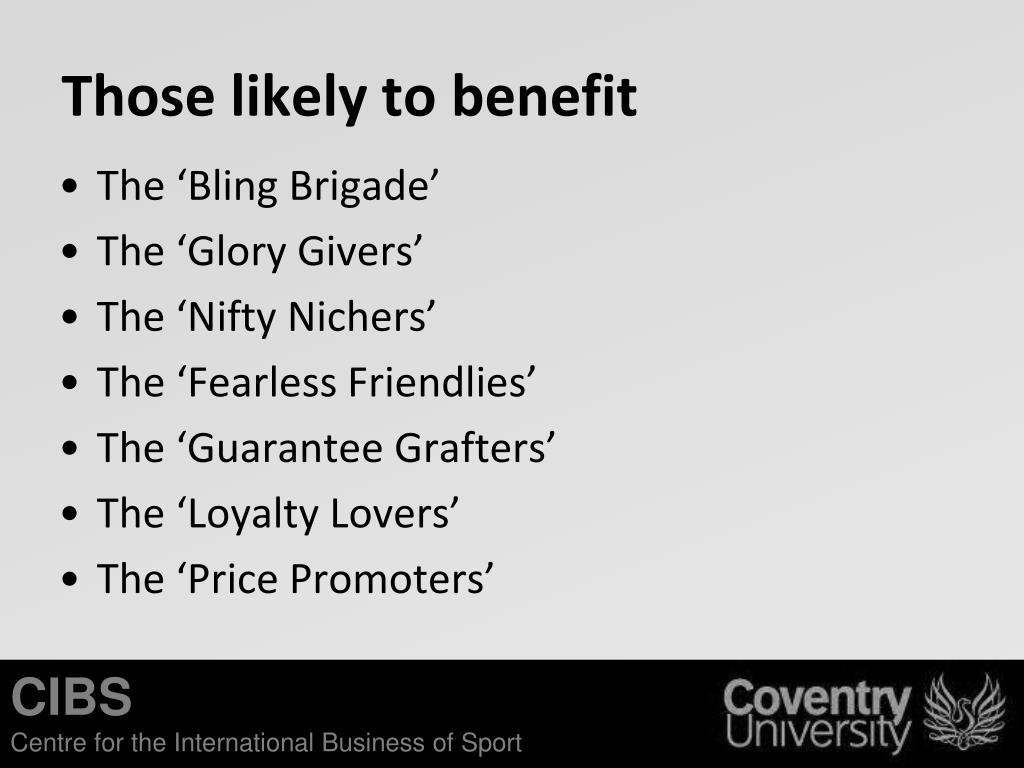 Those likely to benefit