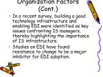 organization factors cont