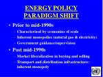 energy policy paradigm shift