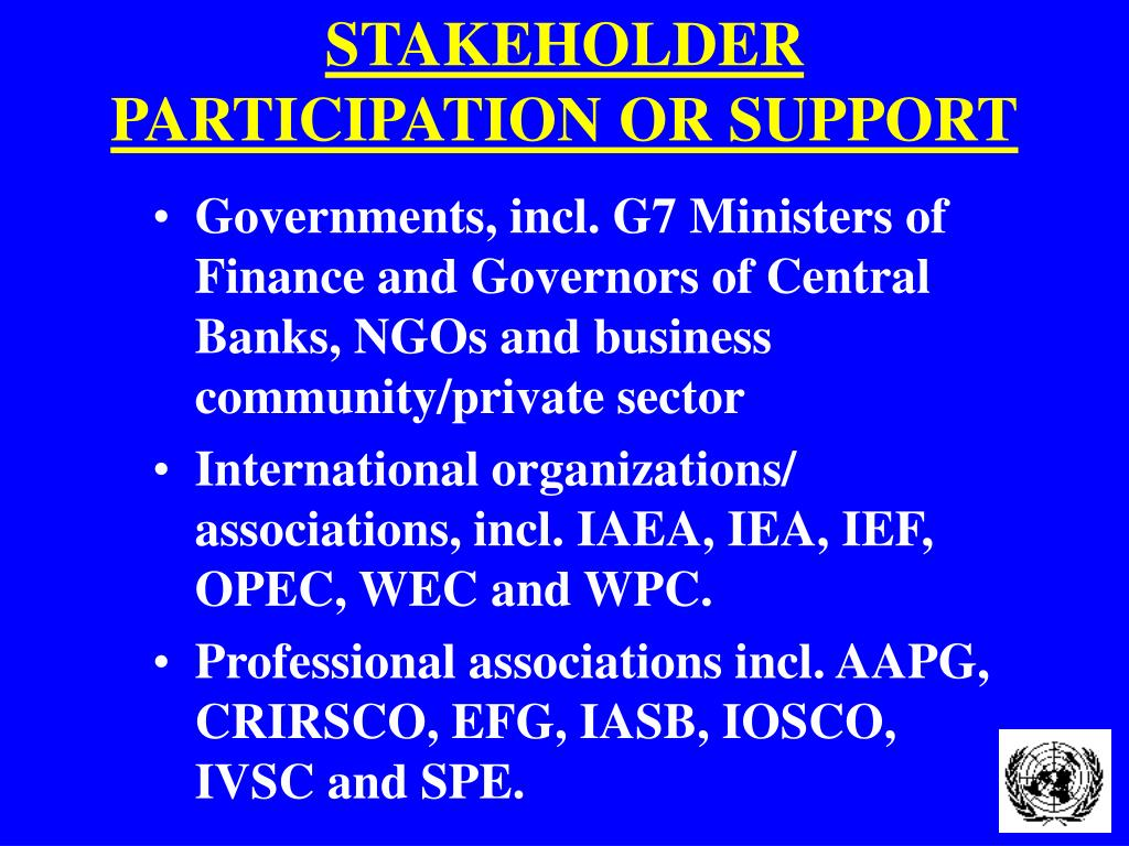 STAKEHOLDER PARTICIPATION OR SUPPORT