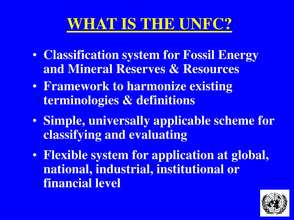 WHAT IS THE UNFC?