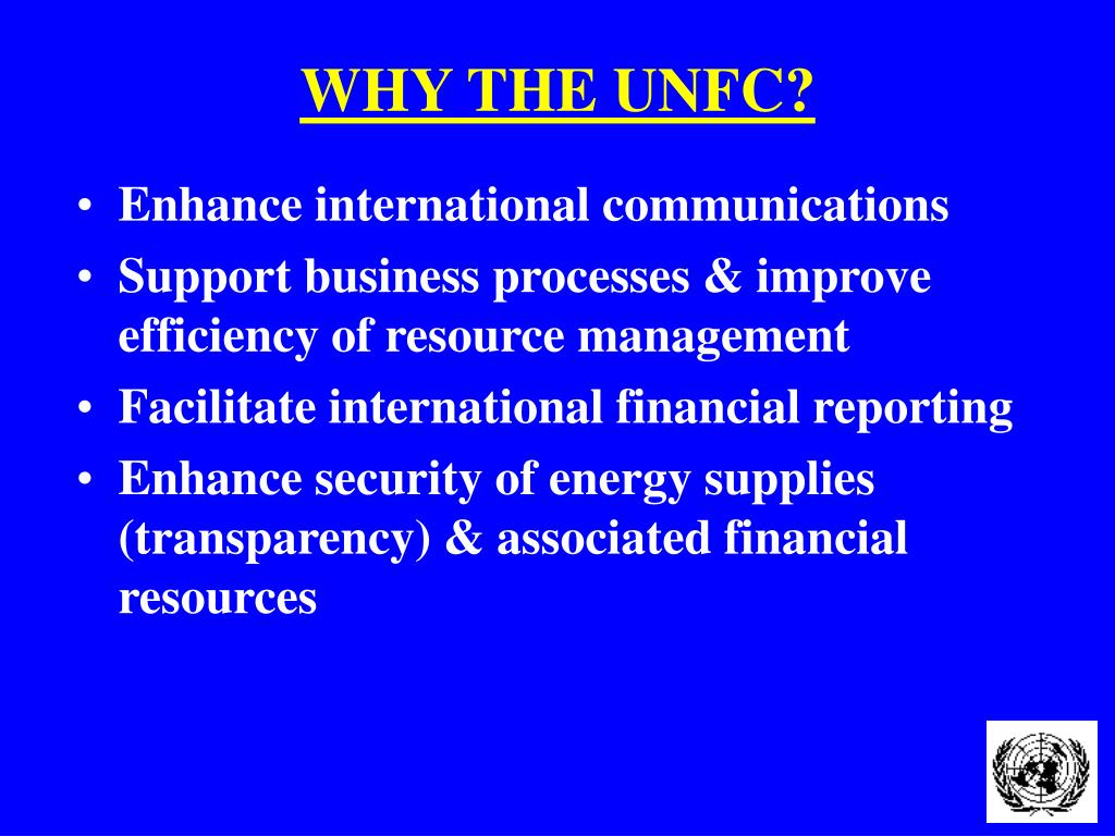 WHY THE UNFC?
