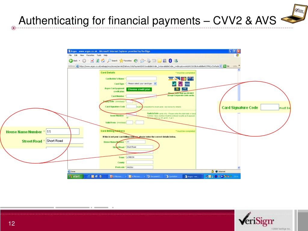 Authenticating for financial payments – CVV2 & AVS