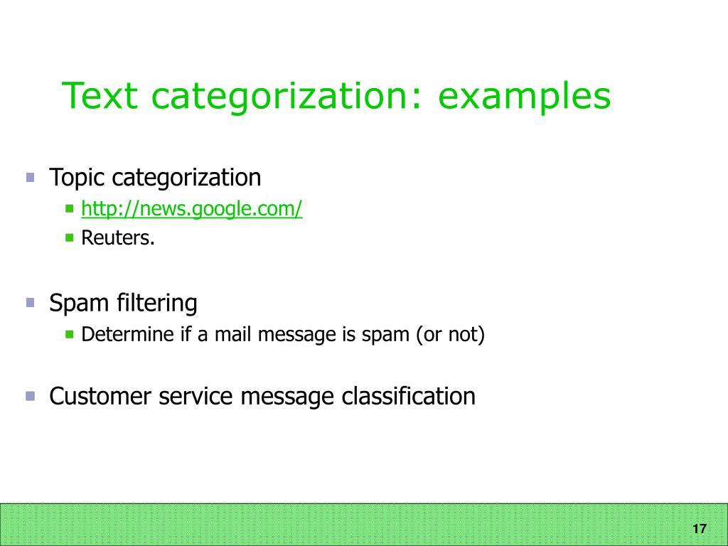 Text categorization: examples