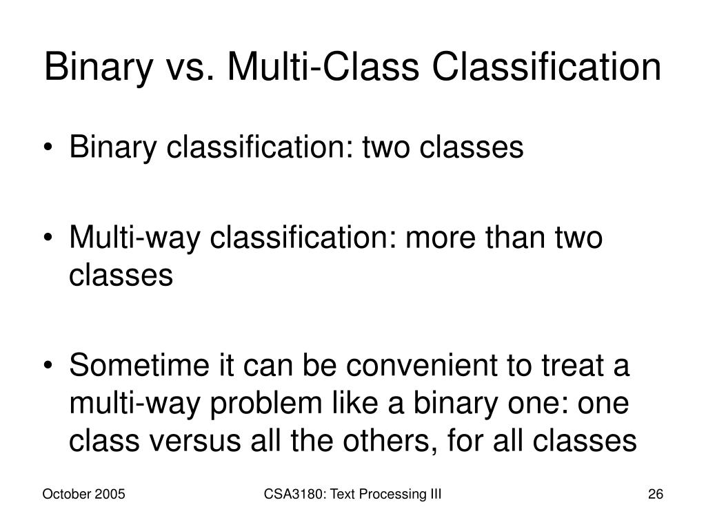 Binary vs. Multi-Class Classification