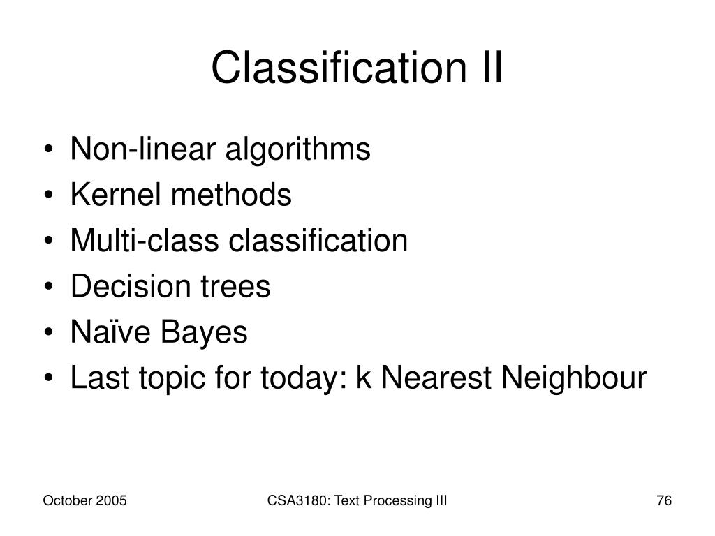 Classification II