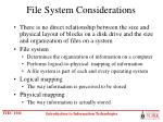 file system considerations