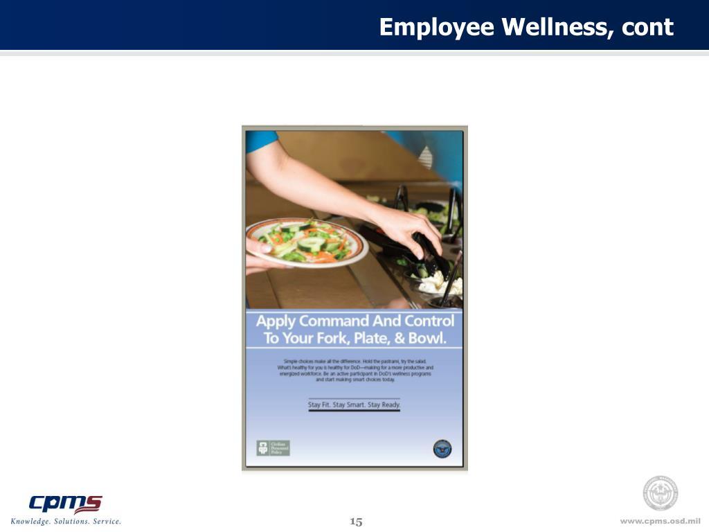 Employee Wellness, cont