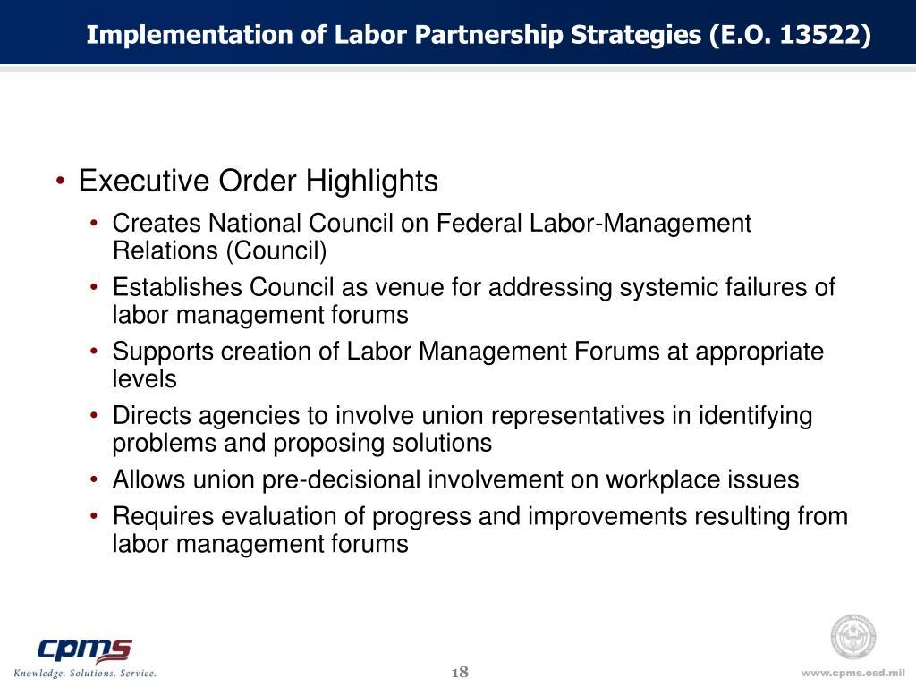 Implementation of Labor Partnership Strategies (E.O. 13522)