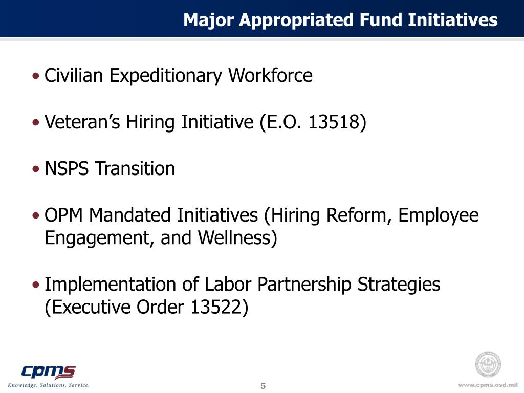 Major Appropriated Fund Initiatives