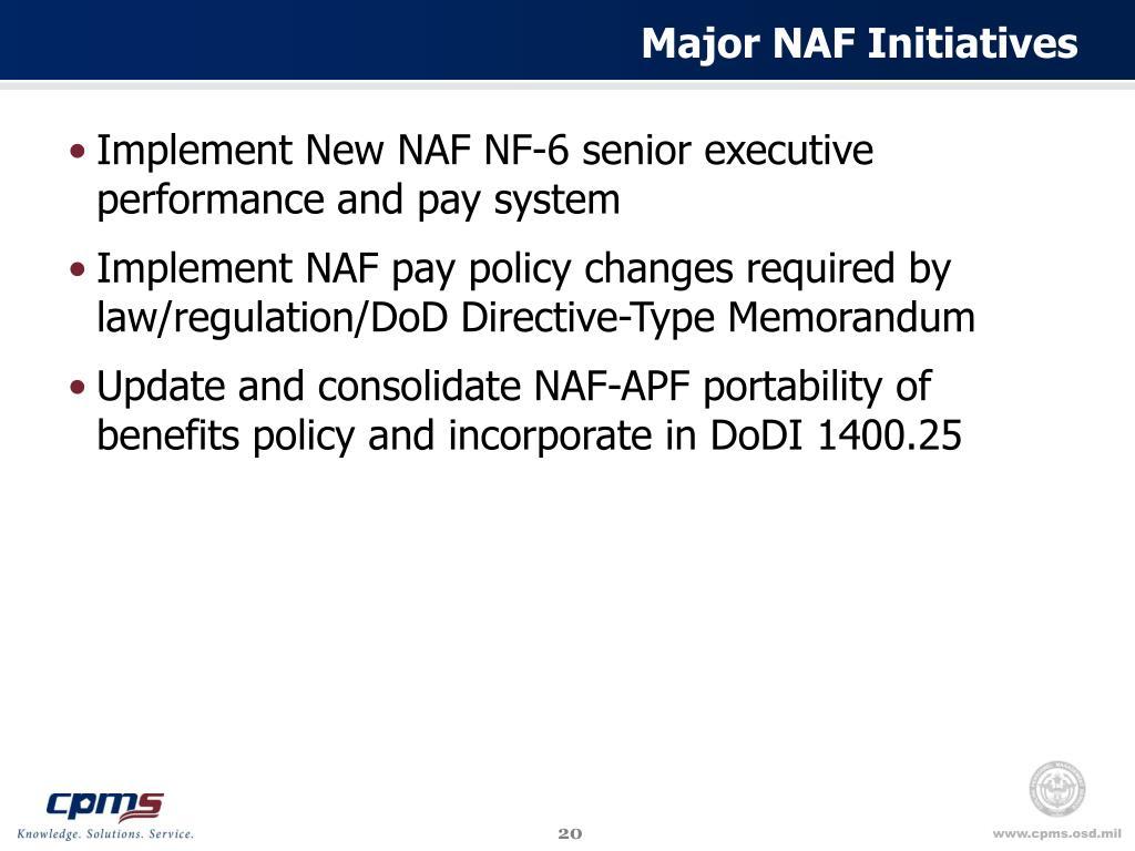 Major NAF Initiatives
