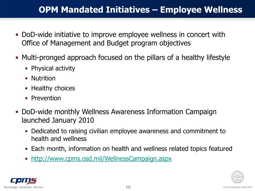 OPM Mandated Initiatives – Employee Wellness