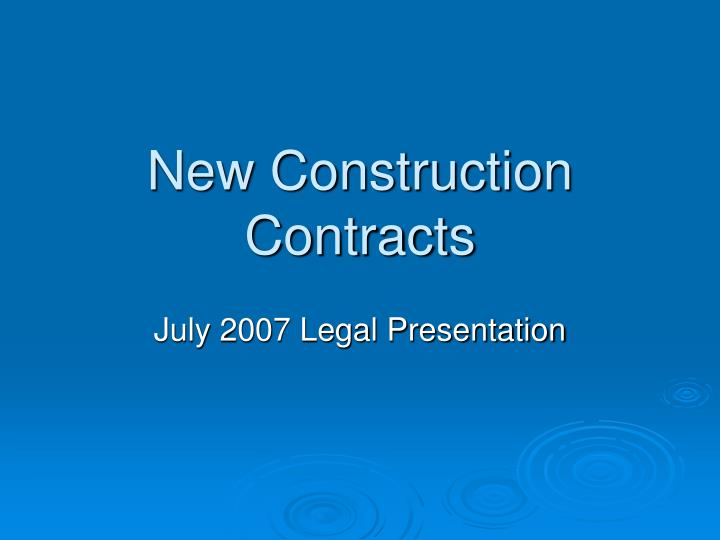 new construction contracts n.