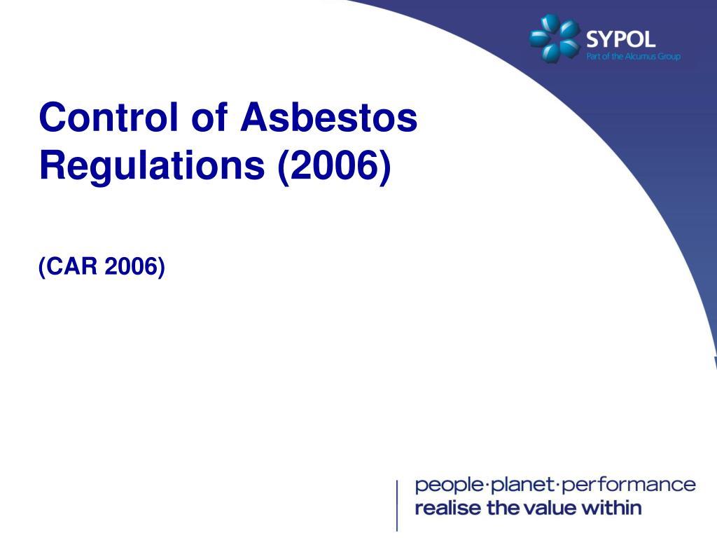 Control of Asbestos Regulations (2006)