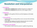 resolution and interpolation