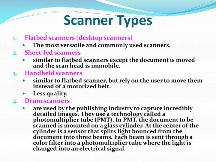 Types of scanner.