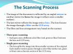 the scanning process9