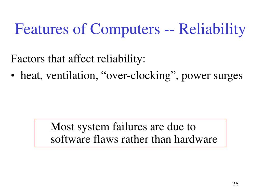 Features of Computers -- Reliability