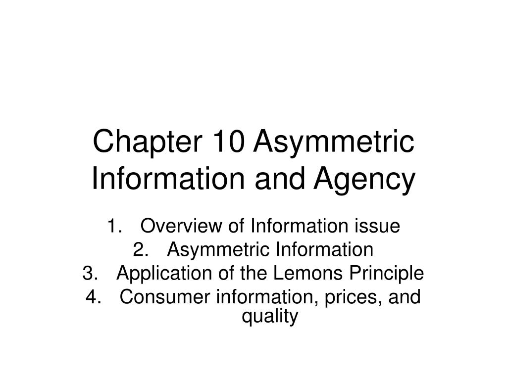 chapter 10 asymmetric information and agency l.
