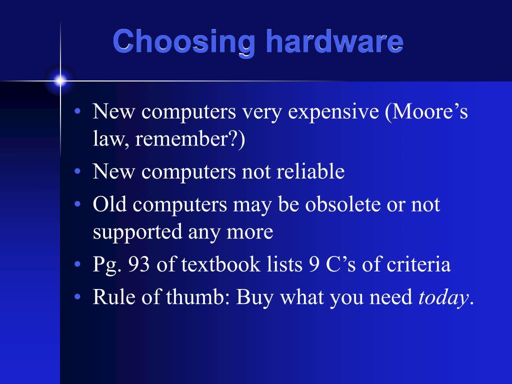 Choosing hardware