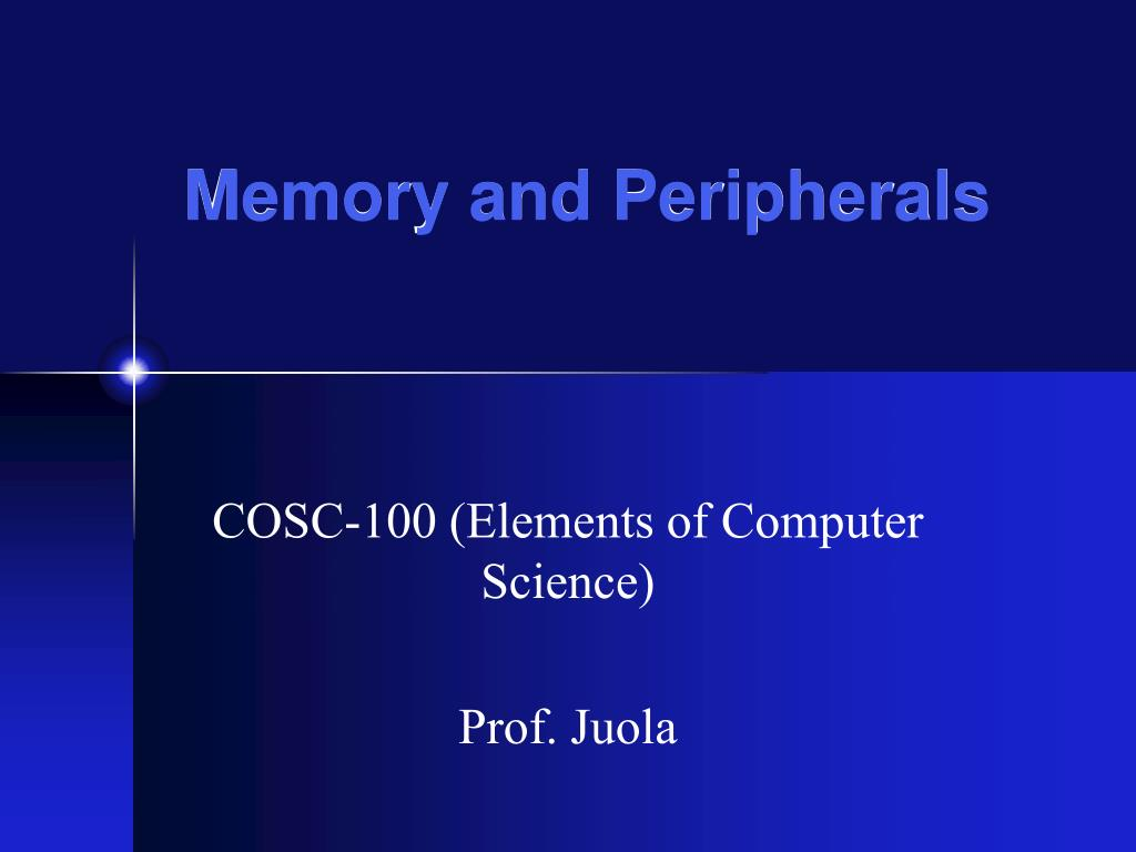 memory and peripherals l.