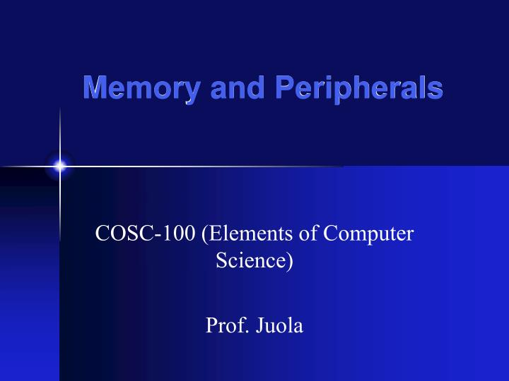Memory and peripherals